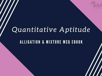 Alligation & Mixture MCQ eBook