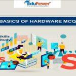 Basics of Hardware MCQ