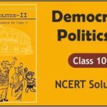 Download Free Class 10th Democratic Politics Part 2 NCERT Solutions 2020-21 in PDF