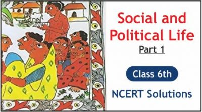 CBSE Class 6th Social and Political Life Part 1 NCERT Solutions