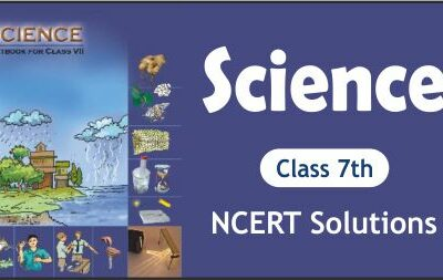 Download Free Class 7th Science NCERT Solutions 2020-21 in PDF