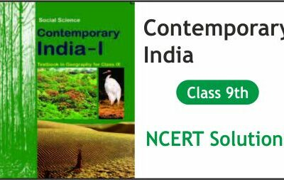 Download Free Class 9th Contemporary India NCERT Solutions 2020-21 in PDF