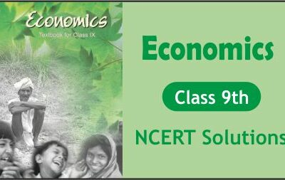 Download Free Class 9th Economics NCERT Solutions 2020-21 in PDF