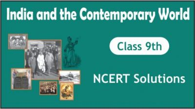 CBSE Class 9th India and the Contemporary World NCERT Solutions