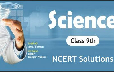 Download Free Class 9th Science NCERT Solutions 2020-21 in PDF