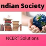 Download Free Class 12th Indian Society NCERT Solutions 2020-21 in PDF