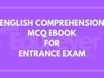 English Comprehension MCQ EBook For Entrance Exams