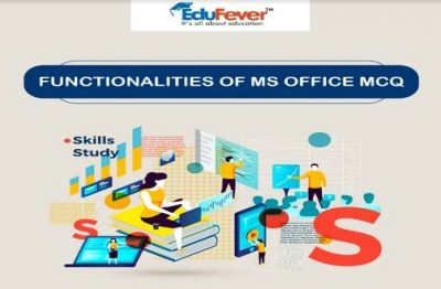 Functionalities of MS Office MCQ