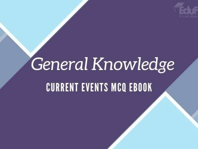 General Knowledge: Current Events MCQ eBook
