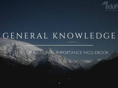 General Knowledge: Events of National Importance MCQ eBook