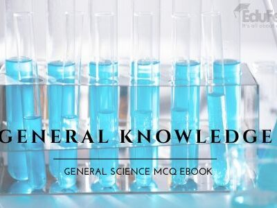 General Knowledge: General Science MCQ eBook