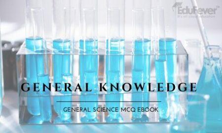 General Knowledge General Science MCQ eBook
