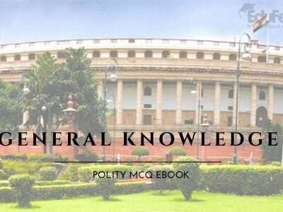 General Knowledge: Polity MCQ eBook