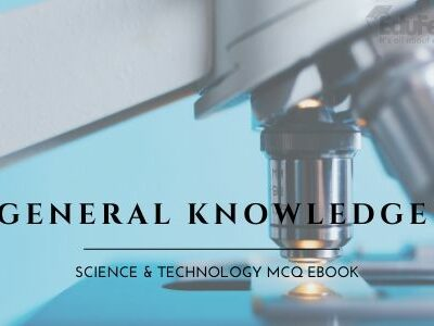 General Knowledge: Science & Technology MCQ eBook