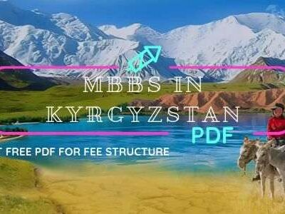 Download Free MBBS in Kyrgyzstan 2020-21 Fee Structure in PDF