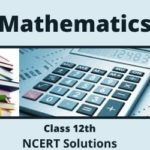 Download Free CBSE Class 12th Mathematics Part 2 NCERT Solutions 2020-21 in PDF