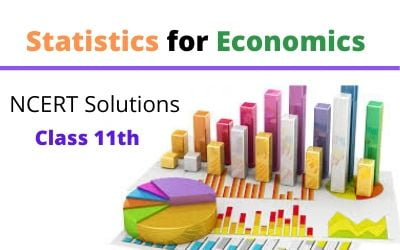 Download Free Class 11th Statistics for Economics NCERT Solutions 2020-21 in PDF