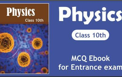 Download Free Physics Class 10th MCQ eBook for Entrance Exam 2020-21