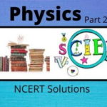 Download Free Class 12th Physics Part 2 NCERT Solutions 2020-21 in PDF