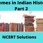 Download Free CBSE Class 12th Themes in Indian History Part 2 NCERT Solutions 2020-21 in PDF