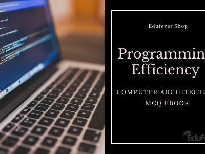 Programming Efficiency Test: Computer Architecture MCQ eBook