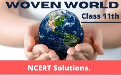 Download Free Class 11th English Woven Words NCERT Solutions 2020-21 in PDF