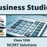 Download Free Class 12th Business Studies NCERT Solution 2020-21 in PDF