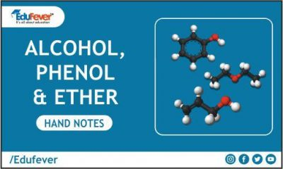 Alcohol, Phenol & Ether Hand Written Notes
