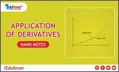 Application of Derivatives Hand Written Notes