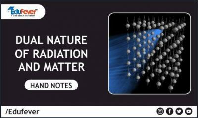 Dual Nature of Radiation and Matter Hand Written Notes