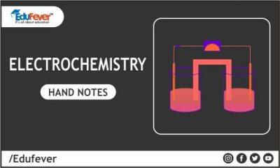 Electrochemistry hand Written Notes