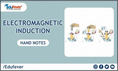Electromagnetic Induction Hand Written Notes