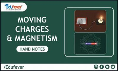 Moving Charges & Magnetism Hand Written Note