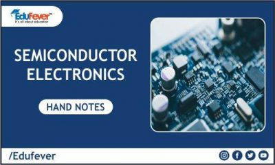 Semiconductor Electronics Hand Written Notes