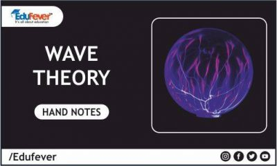Wave Theory Hand Written Notes