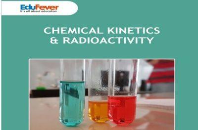Chemical Kinetics & Radioactivity
