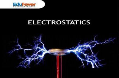 Electrostatics Revision Notes