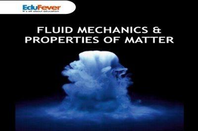 Fluid Mechanics & Properties of Matter Revision Notes