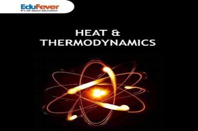 Heat & Thermodynamics Revision Notes