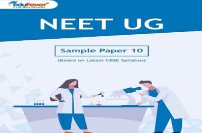 NEET UG Major Test (Sample Paper-10)