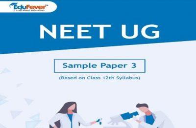 NEET UG Major Test Sample Paper 3