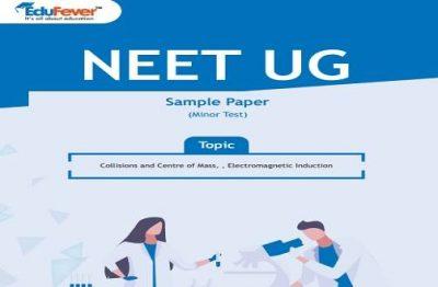 NEET UG Minor Test Sample Paper-6