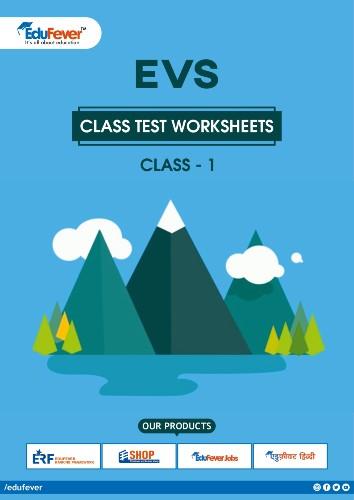 CBSE Class 1 EVS Class Test Worksheet