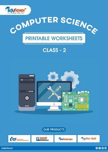 CBSE Class 2 Computer Science Printable Worksheet