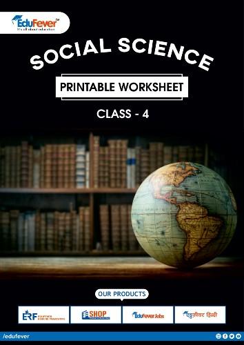 Class 4 Social Science Printable Worksheet