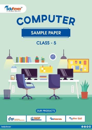 Class 5 Computer Sample Paper