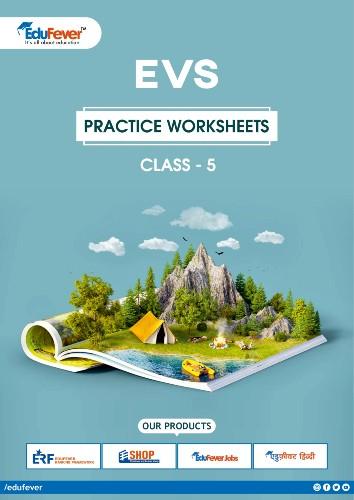 CBSE Class 5 EVS Practice Worksheets