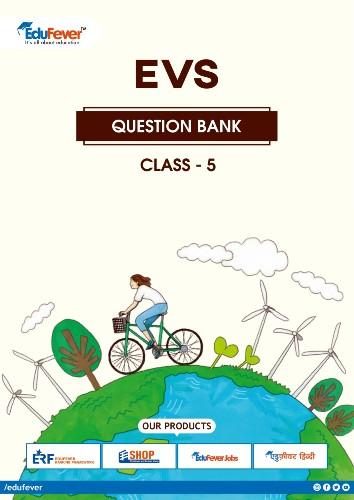 CBSE Class 5 EVS Question Bank