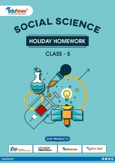 CBSE Class 5 Social Science Holiday Homework