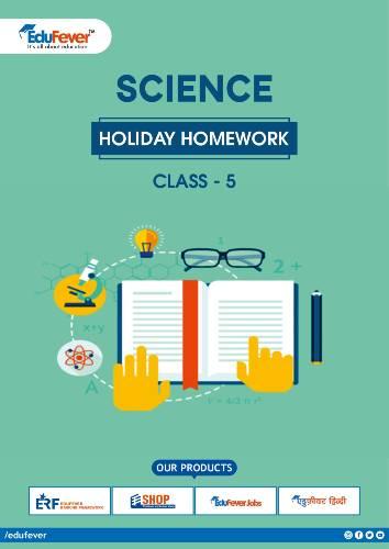 CBSE Class 5 Science Holiday Homework